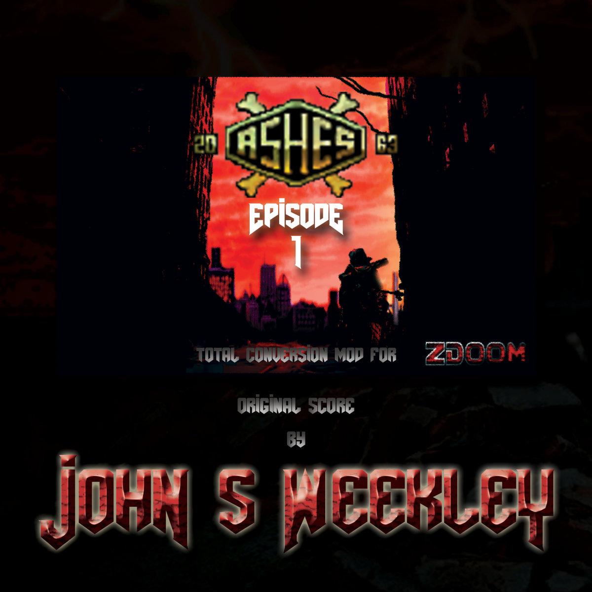 Ashes 2063: Episode 1   John S  Weekley