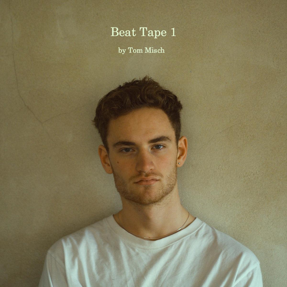 Beat Tape 1 | Tom Misch
