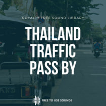 Traffic Pass By Sound Effects Chiang Mai Thailand cover art