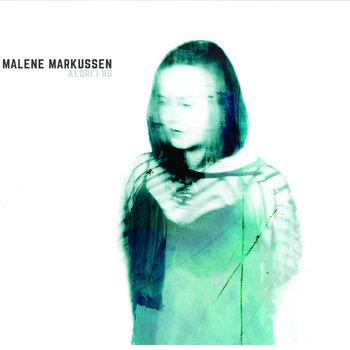 Aldri I Ro by Malene Markussen