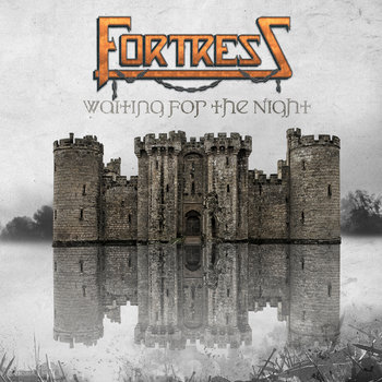 Waiting for the Night by Fortress