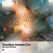 Goodbye Sample City (Deluxe Edition) cover art