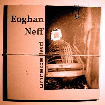unrecalled by Eoghan Neff