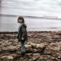 Always Be The Bridge (+ Steve On Sound eBook) cover art