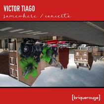 [BR186] : Victor Tiago - Somewhere / Concerto cover art