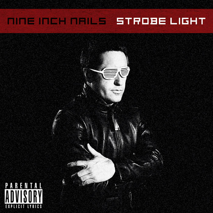 Nine Inch Nails - Strobe Light Cover