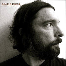 Dear Danger, cover art