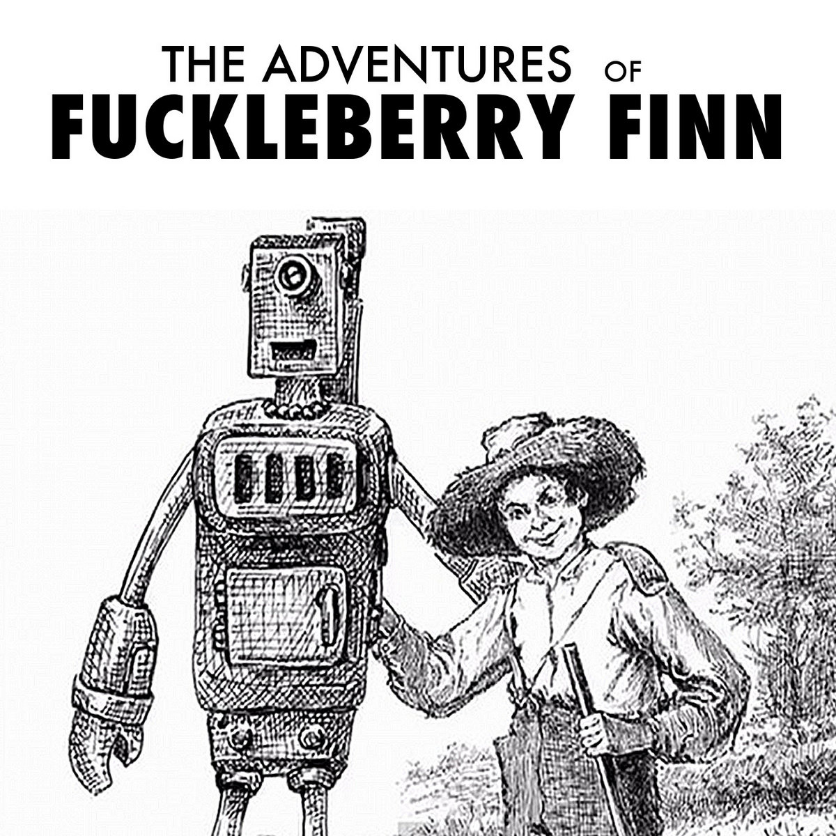 Rock lottery the adventures of fuckleberry finn by the adventures of fuckleberry finn malvernweather Gallery