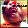 The Tranny was a Zombie! Cover Art