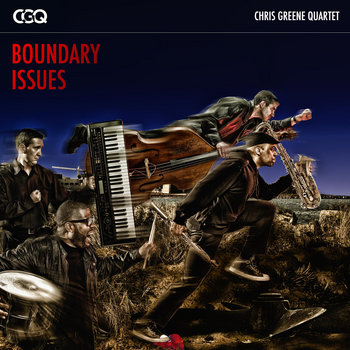 Boundary Issues by Chris Greene Quartet