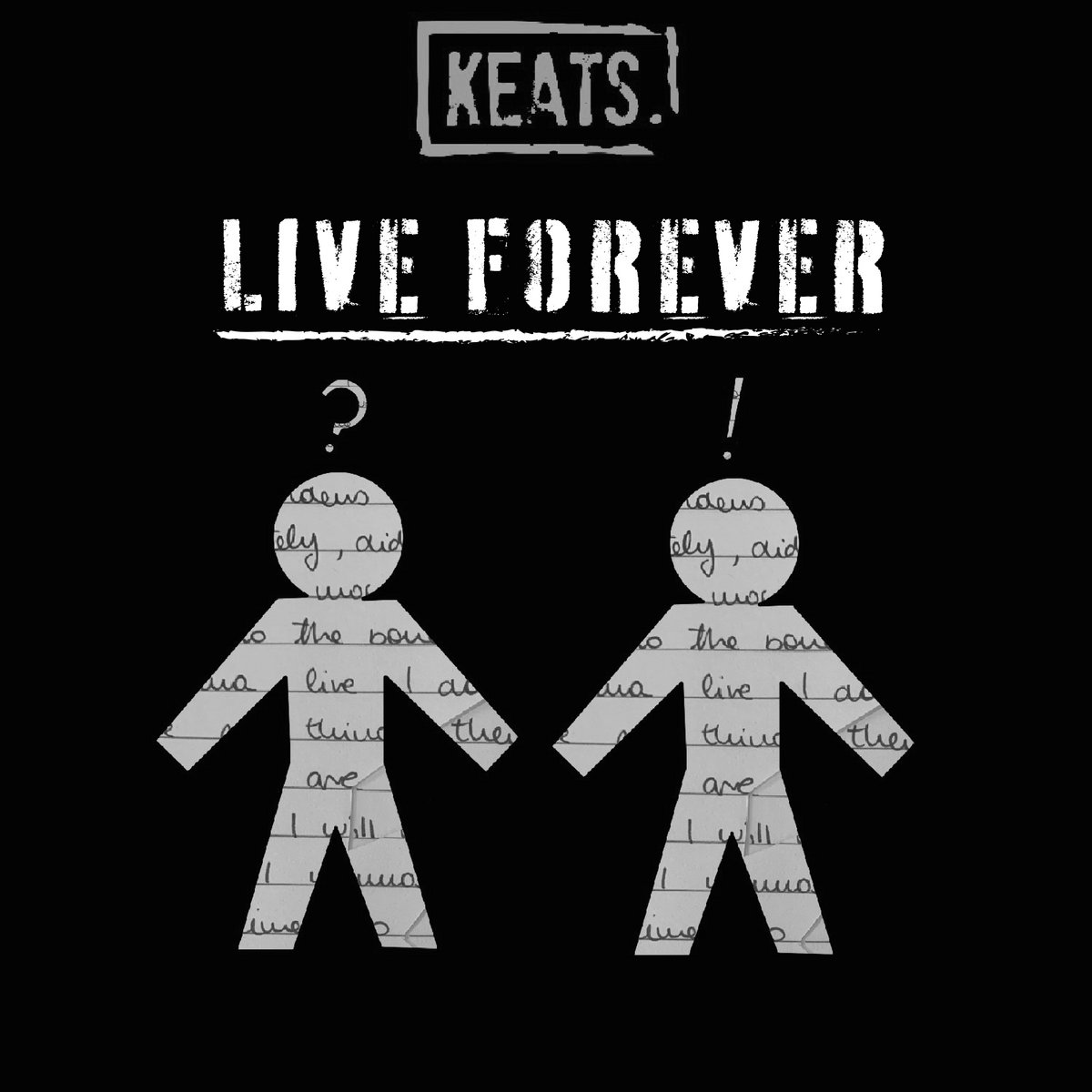 LIVE FOREVER by KEATS.