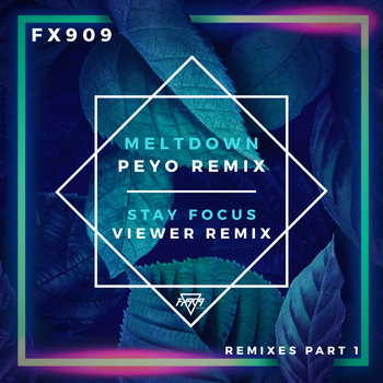 REMIXES, Pt. 1 by FX909
