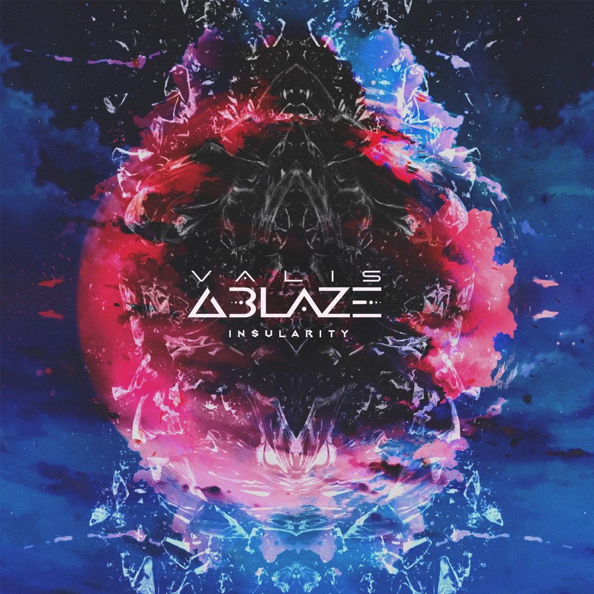 Valis Ablaze - Insularity [EP] (2017)