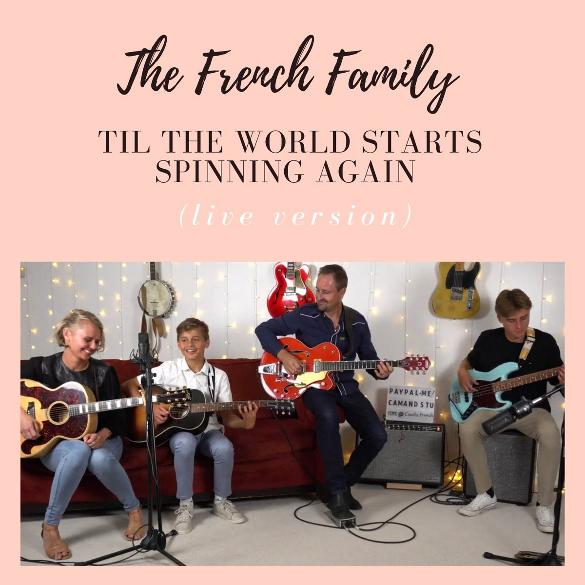Til The World Starts Spinning Again (Live) by The French Family