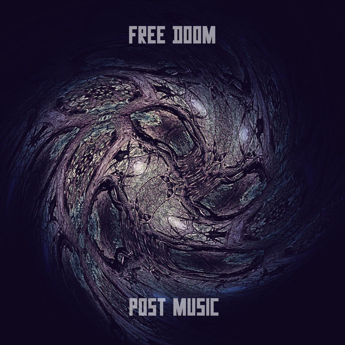 Post Music   Free Doom