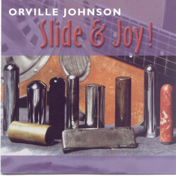 Slide & Joy by Orville Johnson