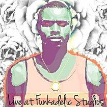 Live at Funkadelic Studios cover art