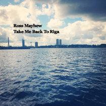 Take Me Back To Riga cover art