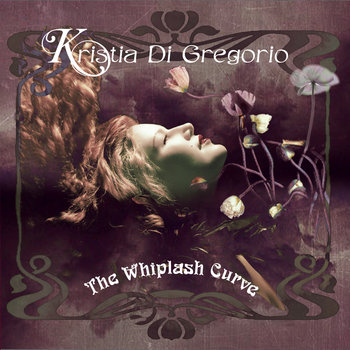 The Whiplash Curve by Kristia Di Gregorio