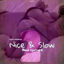 Nice & Slow 2 (Bed Games) cover art