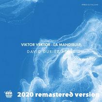 Viktor Vektor - La Mandibule (David Duriez Remix) [2020 Remastered Version] cover art