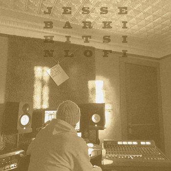 Hits In LoFi by Jesse Barki