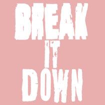 Break It Down cover art