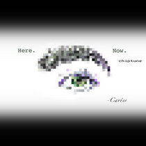 Here. Now.  (chiptune) cover art