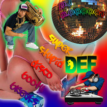 Super Stupid Def Disco Booty Breaks cover art