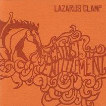 Lazarus Clamp - Against Entitlement cover art