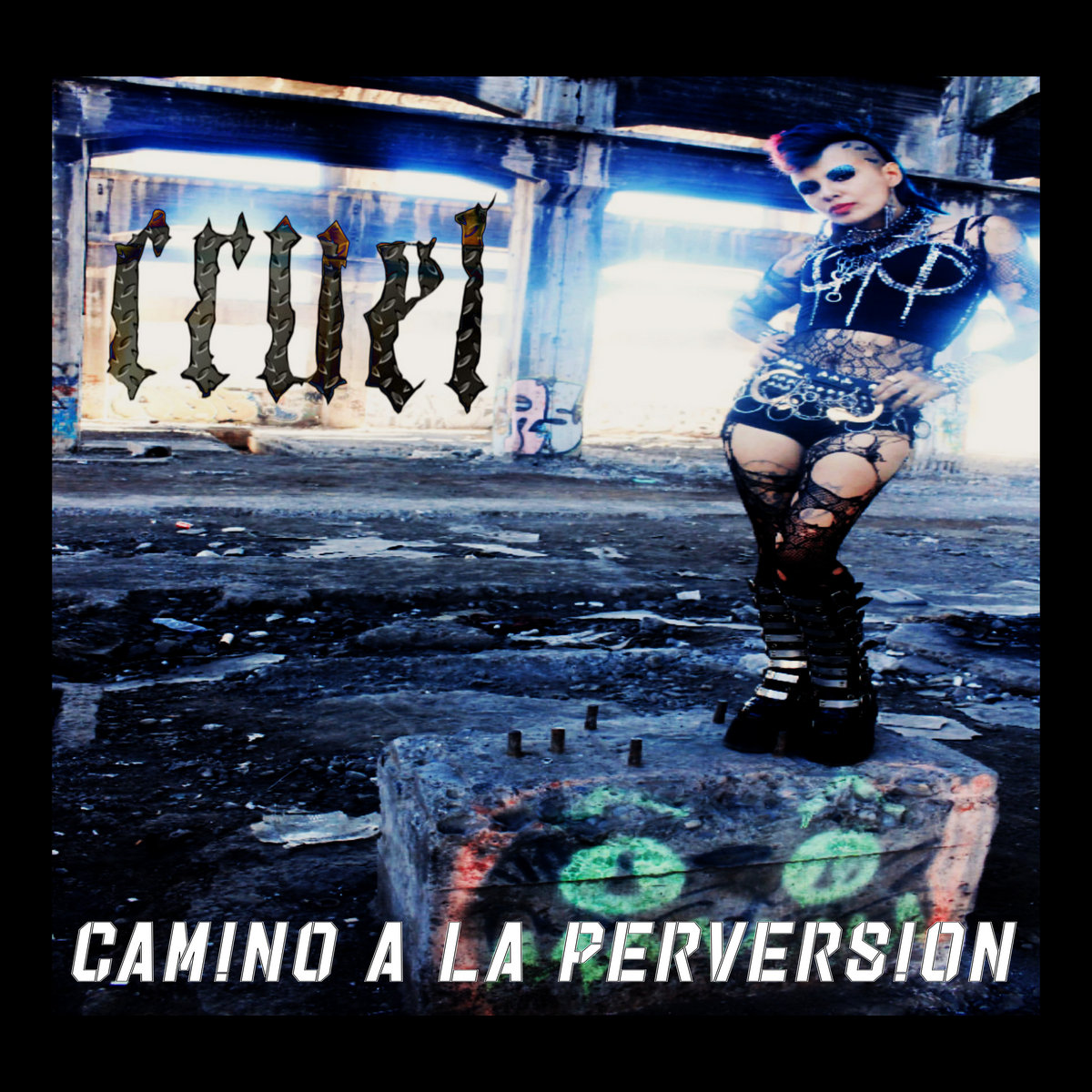 Camino a la perversion by CRUEL