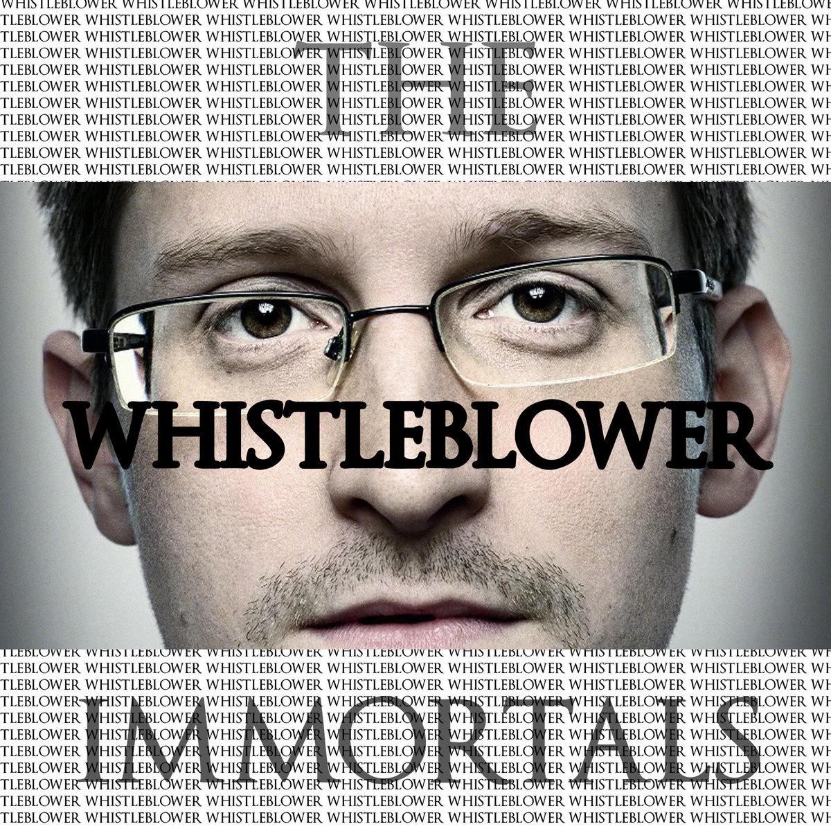 The Immortals - Whistleblower [EP] (2017)