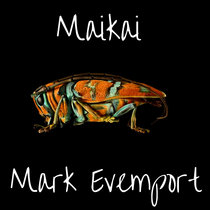 Maikai - Mark Evemport cover art