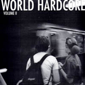 World Hardcore: Volume II by Moo Cow Records