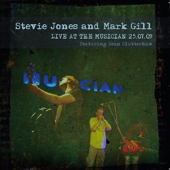 Live At The Musician 25-07-09 by Stevie Jones and Mark Gill