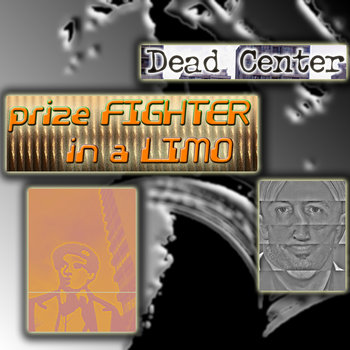 Prize Fighter In A Limo (Coco Dub), by Dead Center