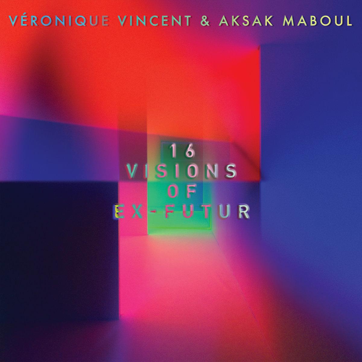 16 visions of ex futur aksak maboul