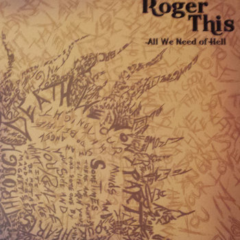 All We Need of Hell by Roger This