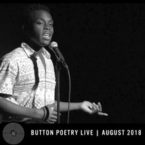 Button Poetry Live - August 2018 cover art