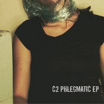 PHLEGMATIC EP cover art