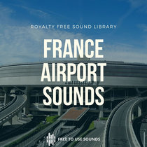 Airport Sounds France! Paris Charles De Gaulles & Nice Côte d'Azur Airport cover art