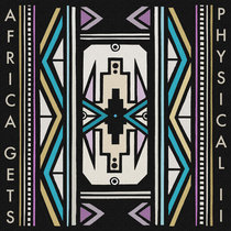 Africa Gets Physical Vol. 2 cover art