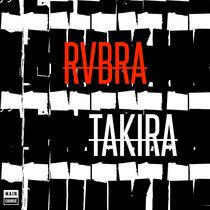 RVBRA - Takira EP (MCR-032) cover art