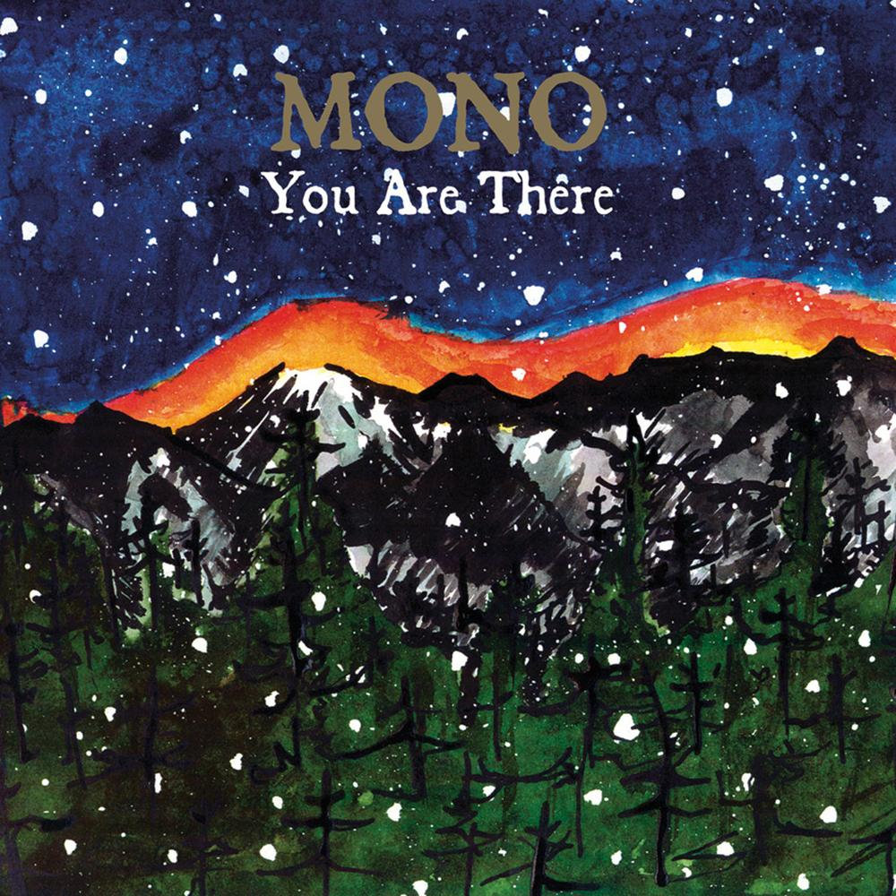 You Are There   MONO