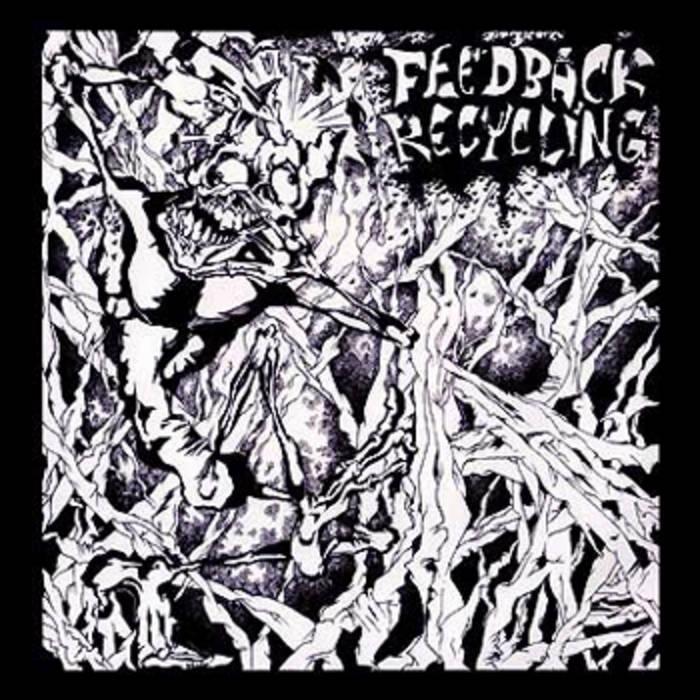 Mutant Gods / Feedback Recycling - Split
