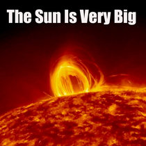 The Sun Is Very Big cover art