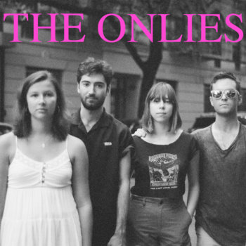 THE ONLIES by The Onlies