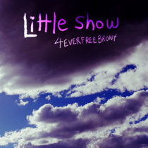 Little Show (Real World ponified) cover art