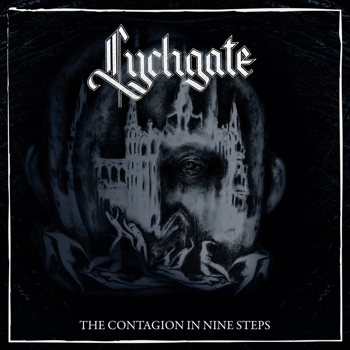 Image result for Lychgate – The Contagion in Nine Steps