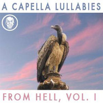 A Cappella Lullabies from Hell, Vol. I cover art